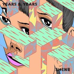 Years & Years – Shine