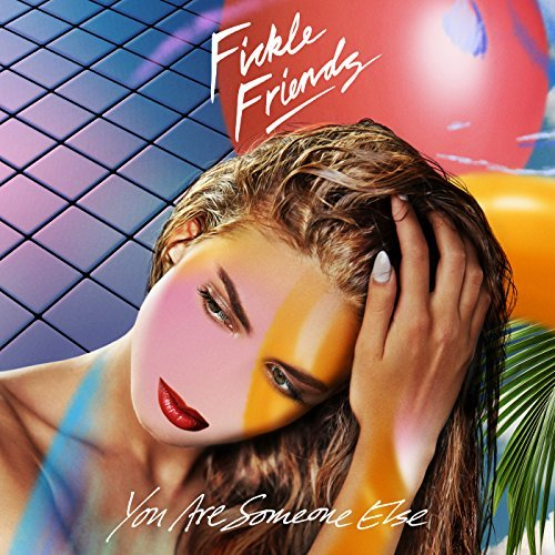 Fickle Friends – Wake Me Up