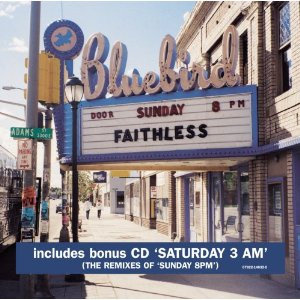 Faithless – Sunday 8pm