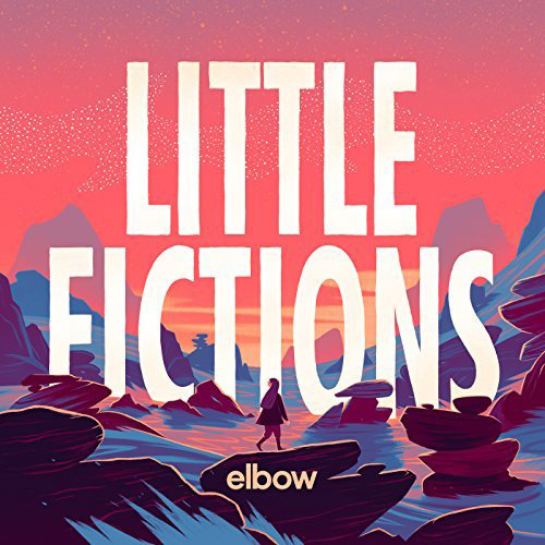 Elbow – Little Fictions