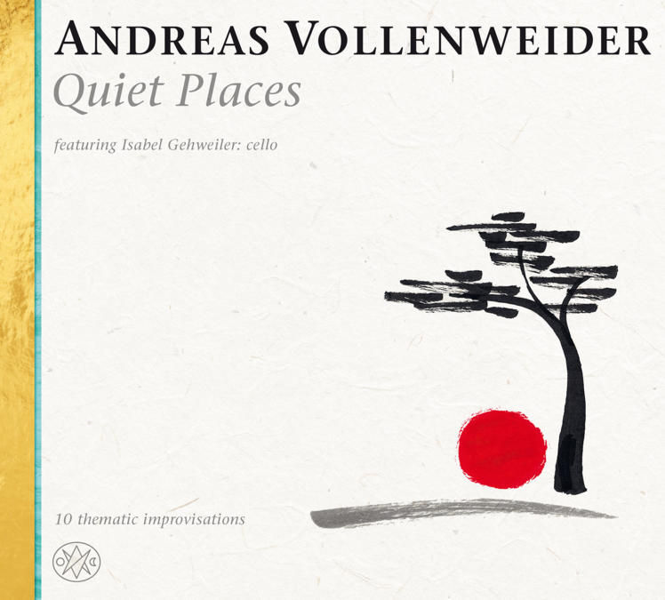 Andreas Vollenweider Featuring Isabel Gehweiler ‎– Quiet Places